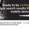 Be visible on Google from mobile devices.